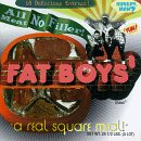 Fat Boys – All Meat No Filler: The Best of Fat Boys