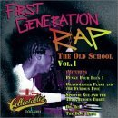 First Generation Rap: The Old School Vol 1 – Various