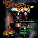 First Generation Rap: The Old School Vol 2 – Various