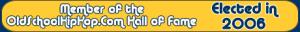 OldSchoolHipHop.Com Hall of Fame 2006