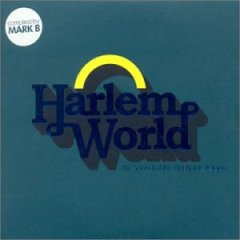 Harlem World (The Sound Of The Big Apple Rappin) – Various