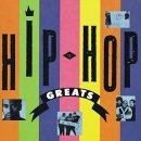 Hip Hop Greats: Classic Raps – Various