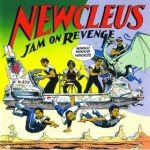 Jam on Revenge Newcleus