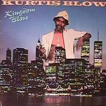 Kurtis Blow – Kingdom Blow