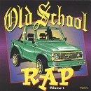 Old School Rap Vol 1 Cover Art