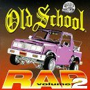 Old School Rap Vol 2 Cover Art