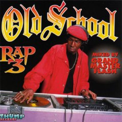 Old School Rap Volume 3 – Various Artists