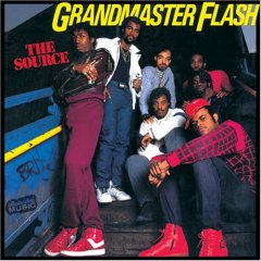 Grandmaster Flash and the Furious Five – The Source
