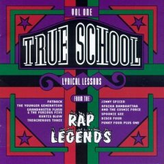 True School Lyrical Lessons From The Rap Legends Volume 1 – Various Artists