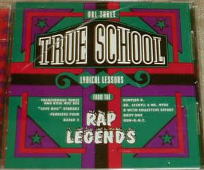 True School Lyrical Lessons From The Rap Legends Volume 3 – Various Artists