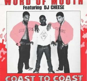 Word of Mouth Featuring DJ Cheese